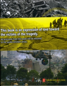 Wenchuan Earthquake Unites Hearts in China, Paperback Book