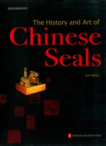 The History and Art of Chinese Seals, EPUB eBook