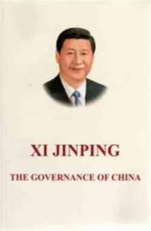 Xi Jinping: The Governance of China, Paperback / softback Book