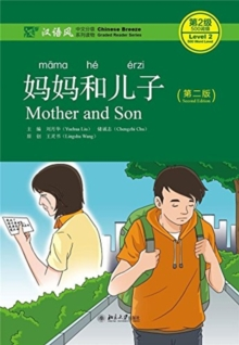 Mother and Son - Chinese Breeze Graded Reader Level 2: 500 words level, Paperback / softback Book