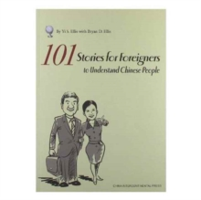101 Stories for Foreigners to Understand Chinese People, Paperback Book
