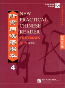 New Practical Chinese Reader : Textbook v. 4, Paperback Book