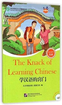 The Knack of Learning Chinese (for Teenagers): Friends Chinese Graded Readers : Level 5, Mixed media product Book