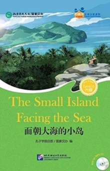 The Small Island Facing the Sea (for Teenagers) - Friends Chinese Graded Readers (Level 6), Paperback Book