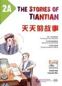 The Stories of Tiantian 2A, Paperback / softback Book