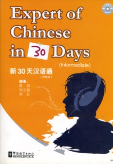Expert of Chinese in 30 Days : Intermediate, Paperback Book