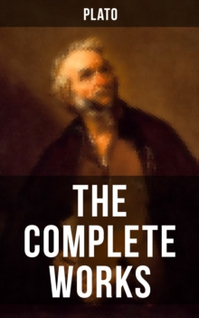 THE COMPLETE WORKS OF PLATO, EPUB eBook