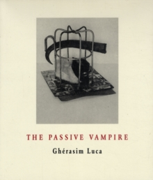 The Passive Vampire, Paperback / softback Book