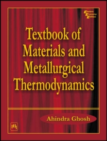 Textbook of Materials and Metallurgical Thermodynamics, Paperback / softback Book