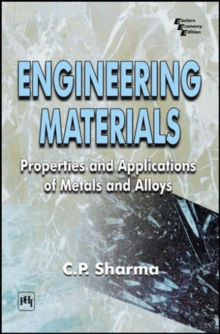 Engineering Materials : Properties and Applications of Metals and Alloys, Paperback Book