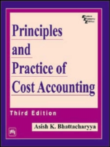 Principles and Practice of Cost Accounting, Paperback Book