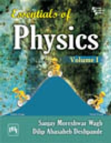 Essentials Of Physics Volume 1, Paperback Book
