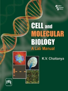 Cell and Molecular Biology : A Lab Manual, Paperback Book