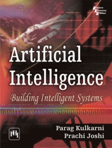 Artificial Intelligence : Building Intelligent Systems, Paperback Book