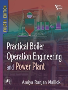 Practical Boiler Operation Engineering and Power Plant, Paperback Book
