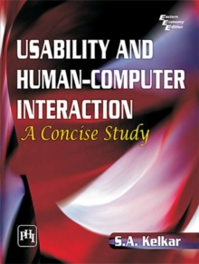 Usability and Human-Computer Interaction : A Concise Study, Paperback Book