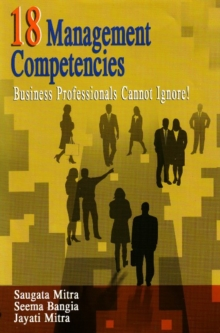 18 Management Competencies : Business Professionals Cannot Ignore!, Paperback Book