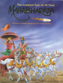 Mahabharata : The Greatest Epic of All Time, Hardback Book