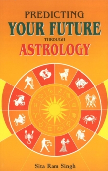 Predicting Your Future Through Astrology, Paperback Book
