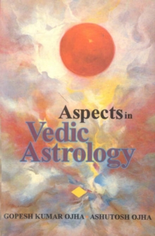 Aspects in Vedic Astrology, Hardback Book