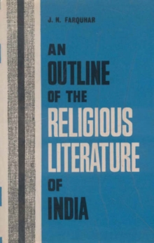 An Outline of the Religious Literature of India, Paperback Book