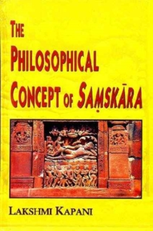 The Philosophical Concept of Samskara, Hardback Book