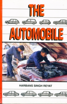 The Automobile : Textbook for Students of Motor Vehicle Mechanics, Paperback Book