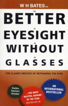 Better Eyesight without Glasses, Paperback Book