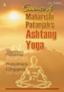Essence of Maharishi Patanjali's Ashtang Yoga, Paperback Book