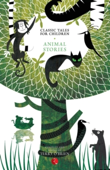 Classic Tales for Children : Animal Stories, Paperback Book