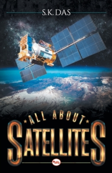 ALL ABOUT SATELLITES, Paperback Book