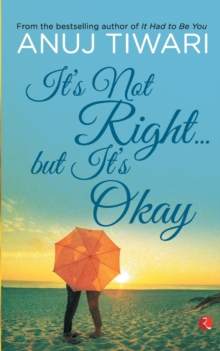 It's Not Right... but it's Okay, Paperback Book