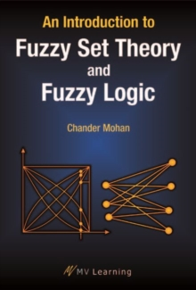 An Introduction to Fuzzy Set Theory and Fuzzy Logic, Hardback Book