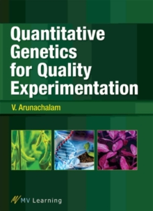 Quantitative Genetics for Quality Experimentation, Paperback Book