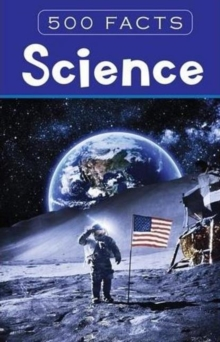 Science - 500 Facts, Hardback Book