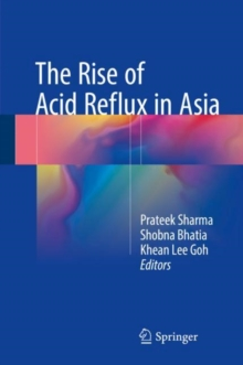 The Rise of Acid Reflux in Asia, Hardback Book
