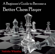 Beginner's Guide to Become a Better Chess Player, A, PDF eBook