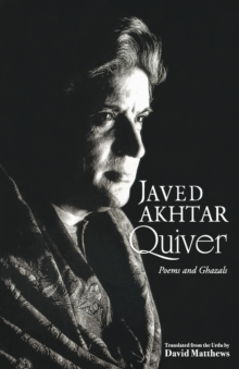 Quiver : Poems and Ghazals, Paperback Book