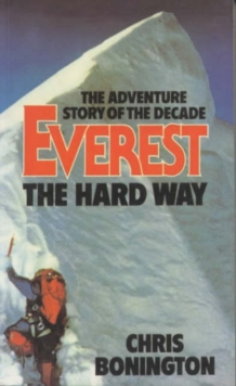 Everest the Hard Way, Paperback Book