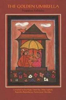 The Golden Umbrella : Nepalese Folktales, Paperback Book