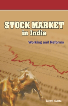 Stock Market in India : Working & Reforms, Hardback Book