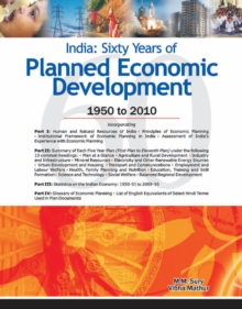 India -- Sixty Years of Planned Economic Development : 1950 to 2010, Hardback Book