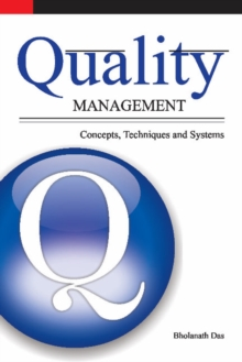 Quality Management : Concepts, Techniques & Systems, Hardback Book