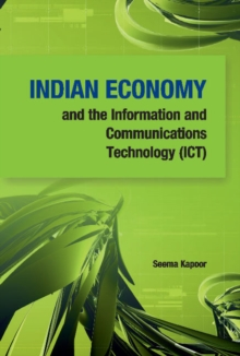 Indian Economy & the Information & Communications Technology (ICT), Hardback Book