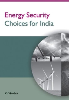 Energy Security Choices for India, Hardback Book