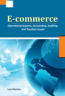 E-commerce : Operational Aspects, Accounting, Auditing & Taxation Issues, Hardback Book