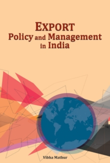Export Policy & Management in India, Hardback Book