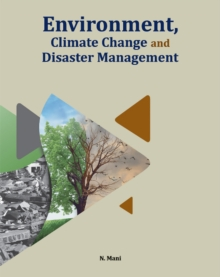 Environment, Climate Change & Disaster Management, Hardback Book