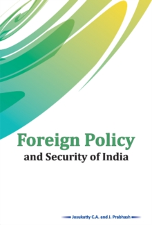 Foreign Policy and Security of India, Hardback Book