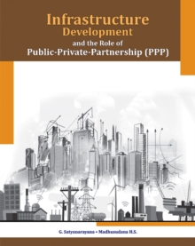 Infrastructure Development & the Role of Public-Private-Partnership (PPP), Hardback Book
